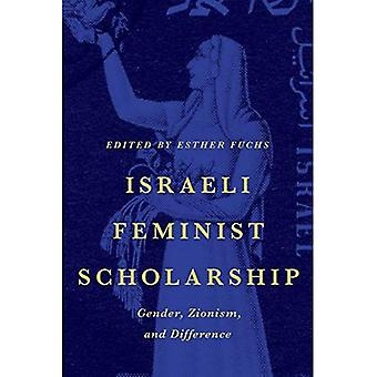 Israeli Feminist Scholarship: Gender, Zionism, and Difference