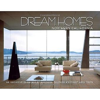 Dream Homes Northern California: An Exclusive Showcase of Northern California's Finest Architects