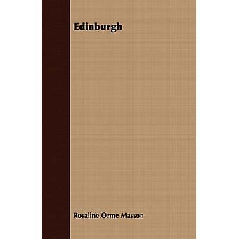 Edinburgh by Masson & Rosaline Orme