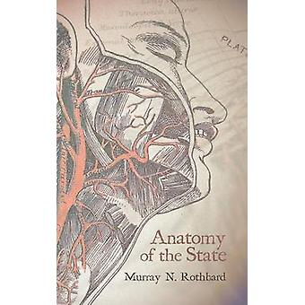 Anatomy of the State by Rothbard & Murray