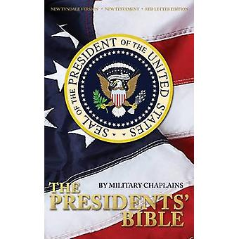 The Presidents Bible New Tyndale Version New Testament by Chaplains & Military
