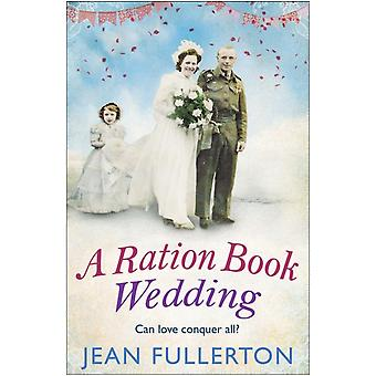 Ration Book Wedding by Jean Fullerton