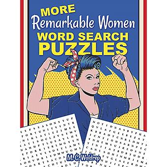 MORE Remarkable Women Word Search Puzzles by M C Waldrep