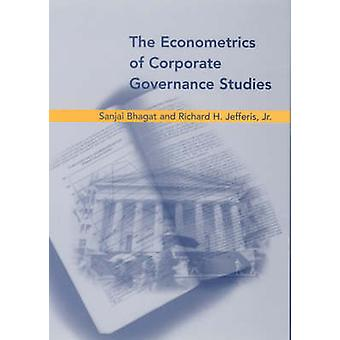 The Econometrics of Corporate Governance Studies by Sanjai Bhagat - 9