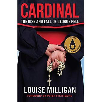 Cardinal - grandeur et décadence de George Pell par Louise Milligan - 97805