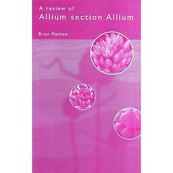 Review of Allium Section Allium by Brian Mathew - 9780947643935 Book