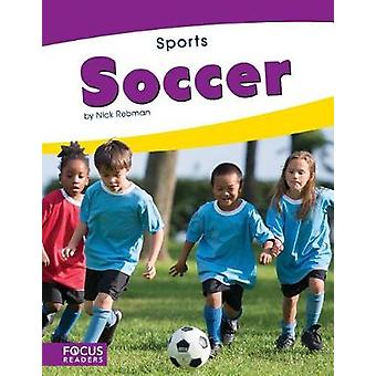 Sports - Soccer by Nick Rebman - 9781635179224 Book
