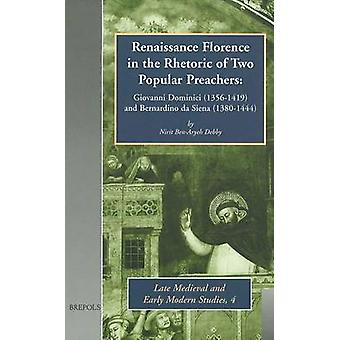 Renaissance Florence in the Rhetoric of Two Popular Preachers by Niri