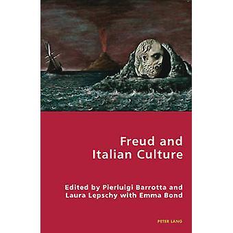 Freud and Italian Culture by Pierluigi Barrotta - 9783039118472 Book
