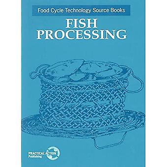 Fish Processing: Food Cycle Technology Source Book