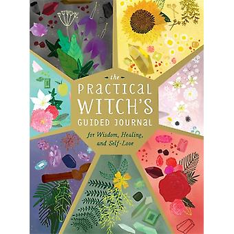 The Practical Witchs Guided Journal by Greenleaf & Cerridwen
