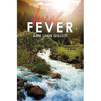 Irish Fever by Ann Lynn Gillott - 9781528934923 Book