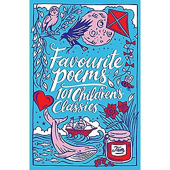 Favourite Poems - 101 Children's Classics by Various - 9781407192789 B