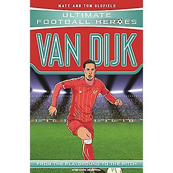 Van Dijk by Matt Oldfield - 9781789461206 Book