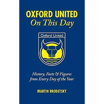 Oxford United on This Day - History - Facts and Figures from Every Day