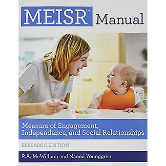 MEISR (TM) Set - Measure of Engagement - Independence - and Social Rel