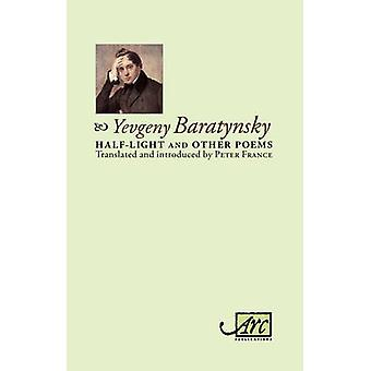 Half-Light & Other Poems by Yevgeny Abramovitch Baratynsky - 9781