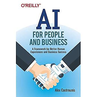 AI for People and Business: A Framework for Better Human Experiences and Business Success
