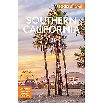 Fodor's Southern California:� with Los Angeles, San Diego, the Central Coast &� the Best Road (Full-color Travel Guide)