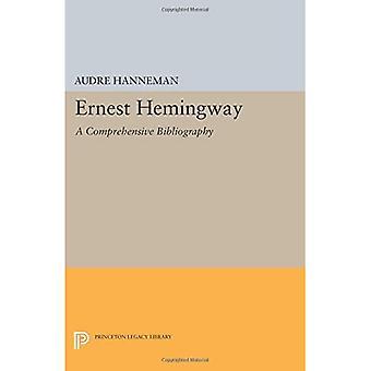 Ernest Hemingway: Kattava bibliografia (Princetonin perintökirjasto)