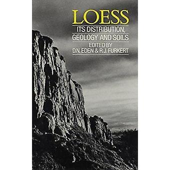 Loess - توزيعها - الجيولوجيا والتربة - إجراءات المتدرب
