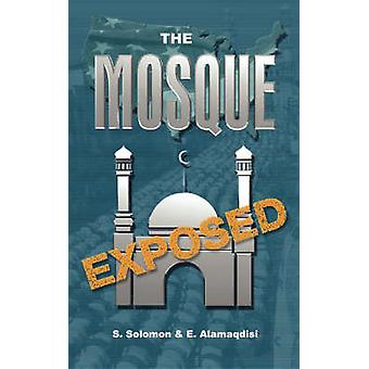 The Mosque Exposed by S - Solomon - 9780979492907 Book