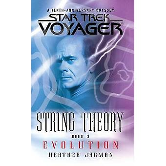 Star Trek - Voyager - String Theory #3 - Evolution - Evolution by Heather