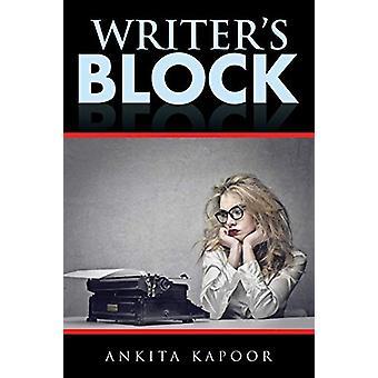 Writer's Block by Ankita Kapoor - 9781482856057 Book
