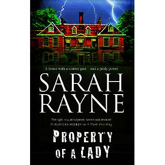Property of a Lady by Sarah Rayne - 9781847513472 Book