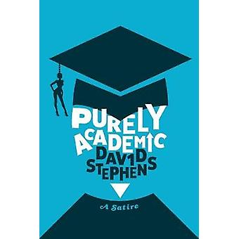 Purely Academic by David Stephens - 9781911593119 Book