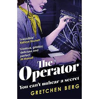 The Operator 'Great humour and insight    Irresistible' KATHRYN STOCKETT