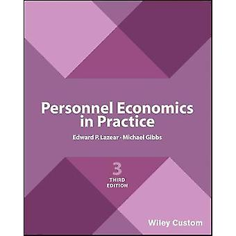 Personnel Economics in Practice by Edward P. LazearMike Gibbs