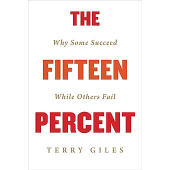 The Fifteen Percent by Terry Giles