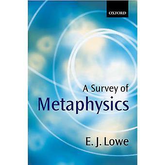 Encuesta de Metafísica por Lowe & E. J. Profesor de Filosofía y Universidad de Durham