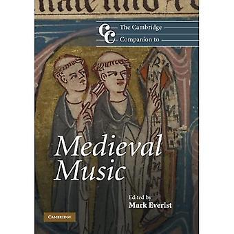 Le Cambridge Companion to Medieval Music (Cambridge Companions to Music)