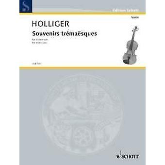 Holliger: Souvenirs