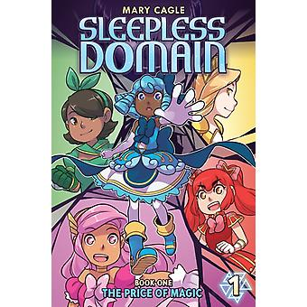 Sleepless Domain  Book One The Price of Magic by Mary Cagle