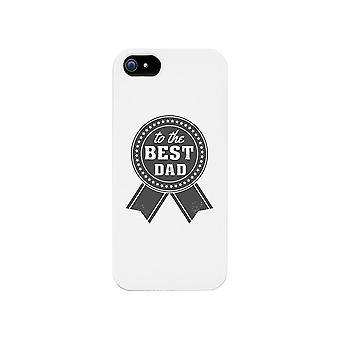To The Best Dad White Phone Case
