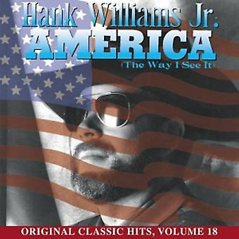 Hank Williams Jr. - America the Way I See It [CD] USA import
