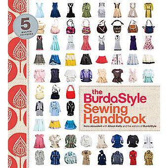 Den BurdaStyle sy Handbook Nora Abousteit - Alison Kelly - Bur