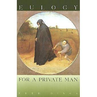 Elogio de un hombre privado por Fred golpes - libro 9780810150942