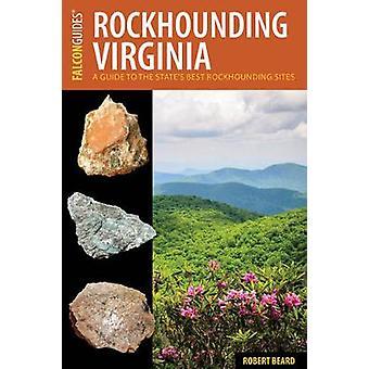 Virginia rockhounding - una guida ai migliori siti di Rockhounding dello stato