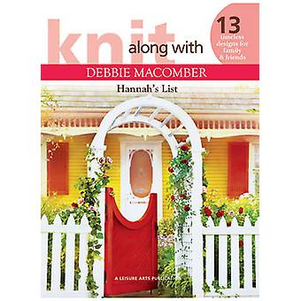 Knit Along with Debbie Macomber - Hannah's List by Debbie Macomber - 9