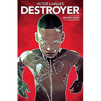 Victor Lavalle's Destroyer by Victor LaValle - 9781684150557 Book
