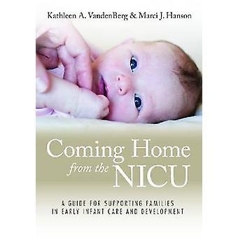 Home vandaan op de NICU - een gids voor de ondersteuning van gezinnen in vroeg ik
