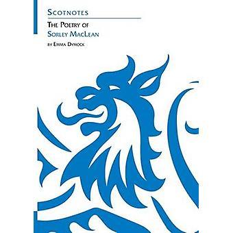 The Poetry of Sorley MacLean by Emma Dymock - 9781906841058 Book