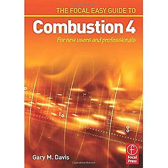 The Focal Easy Guide to Combustion 4: For New Users and Professionals (The Focal Easy Guide)