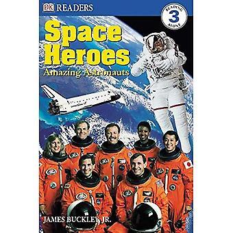Raum-Helden: Erstaunliche Astronauten (DK-Leser: Stufe 3)