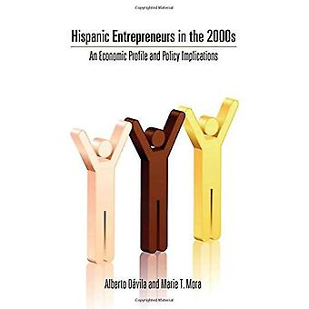 Hispanic gründere på 2000-tallet: en økonomisk profil og sikkerhetspolitiske implikasjoner