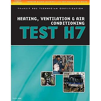 ASE Test Preparation - Transit Bus H7, Heating, Ventilation, and Air Conditioning
